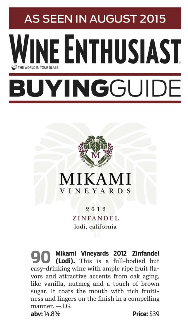 2012 Zin - 90 Points Wine Enthusiast